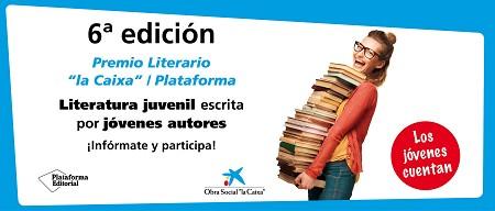 """Sexta edición del Premio Literario """"la Caixa"""" / Plataforma"""